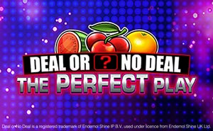Deal or No Deal The Perfect Play online slot uk